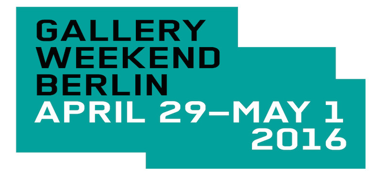 ARTBERLIN GALLERY WEEKEND GUIDE 2016